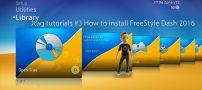 آموزش نصب برنامه فری استایل FreeStyle Dash بر روی ایکس باکس 360